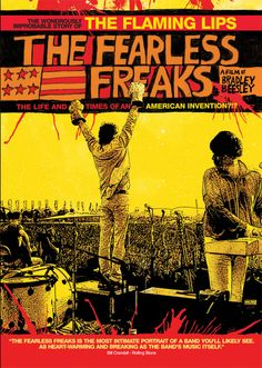 """Music Documentary: """"Fearless Freaks: The Flaming Lips"""" (2005). COUNTRY: United States. DIRECTOR: Bradley Beesley. COMPOSER: The Flaming Lips."""
