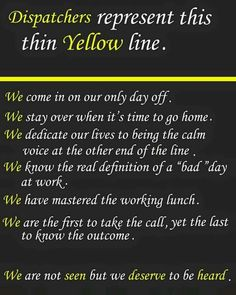 Dispatchers Represent This Thin GOLD Line