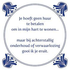 Hij is top Best Quotes, Funny Quotes, Dutch Words, Dutch Quotes, Quotes And Notes, True Words, Cool Words, Qoutes, Inspirational Quotes