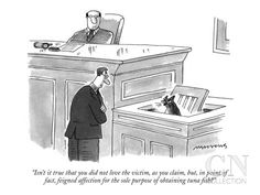 """""""Isn't it true that you did not love the victim, as you claim, but, in poi…"""" - New Yorker Cartoon Poster Print by Mick Stevens at the Condé Nast Collection"""