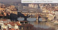 Florence, Italy    Ponte Vecchio   Florence has so many fine restaurants, museums, monuments, piazzas and shopping.  From there it's easy to get to other great towns like Lucca and Sienna.