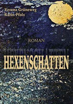 Hexenschatten: Thriller von Karin Pfolz  und Verena Grüneweg http://www.amazon.de/dp/395038622X/ref=cm_sw_r_pi_dp_k-5mub1YWQFZX