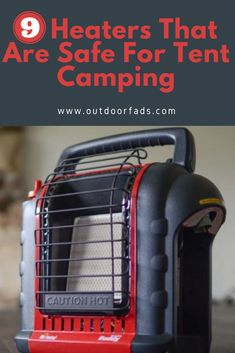 9 Heaters That Safe for Tent Camping