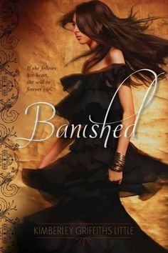 Book Lovers Life: Banished by Kimberley Griffiths Little Book Blitz and Giveaway! Ya Books, Books To Read, Book Review Blogs, Book Blogs, Book Recommendations, Handsome Prince, Beautiful Book Covers, Books For Teens, Teen Books