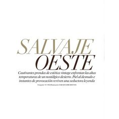"""VOGUE MEXICO Alyssa Miller in """"Salvaje Oeste"""" by Photographer Yu Tsai... ❤ liked on Polyvore featuring text, backgrounds, words, articles, magazine, phrase, quotes, filler and saying"""