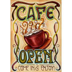 """About the Design Features a hot cup of cappuccino. This design reads, """"Cafe Open Come in and Enjoy"""" How perfect would this be in front of your store! About the Flag Decorate your home and garden with beautiful sublimated house flags from Toland featuring trendy designs from licensed artists. Sublimated House Flags come in brilliant, vivid colors on light weight washable fabric. They are durable and resistant to both mildew and fade. Toland's Sublimated Flags are made with permanently dyed…"""