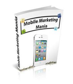 """Here's what you'll discover in """"Mobile Marketing Mania"""" . * Why mobile marketing is important * The different types of mobile marketing * What mobile marketers need to know * How to capture leads * How to run mobile marketing campaigns * And much more! The Marketing, Mobile Marketing, Marketing Tools, Magic Words, Text Messages, Free Ebooks, Told You So, How To Apply, This Or That Questions"""