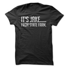 It's Jake, From State Farm