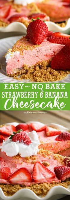 No Bake Strawberry Banana Cheesecake is a quick & easy dessert that makes everyone smile. The perfect dessert for all occasions throughout the year.