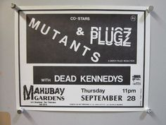 MUTANTS / PLUGZ / DEAD KENNEDYS flyer 1978 Mabuhay  SF kbd ORIGINAL AUTHENTIC
