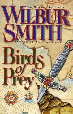 Birds of Prey - Courtney #9. I'm surprised I like this series as much as I do. Basically, they are pirate stories set in the 1600s on the east coast of Africa. It's Wilbur Smith's story-telling that does it. This was a gripping read. 4.5 stars out of 5. sm