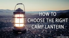 Learn how to choose the perfect #camp_lantern to spend the night #outdoors, Also what is the best for you #Gas_Light or #Electric_Light? and How much does it cost to run a #Gas_Lantern?