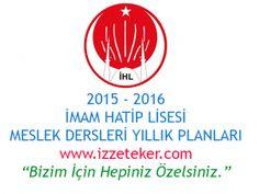 İmam Hatip Lisesi ( İHL ) 2015 - 2016 Eğitim - Öğretim Yılı Ünitelendirilmiş Yıllık Planlar