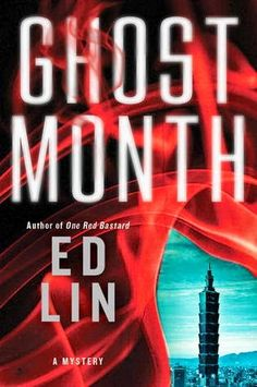 Book Dilettante: Book Review: Ghost Month by Ed Lin