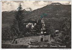 Sondrio - SONDRIO - ALBOSAGGIA - CASTELLO PARIBELLI