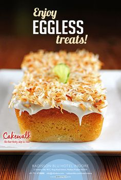 Radisson Blu Hotel, Indore presents delicious delights, purely eggless!! Enjoy eggless treats only at Cakewalk.