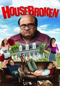 House Broken http://www.icflix.com/eng/movie/g1eal1ah-house-broken #HouseBroken #icflix #SkylerStone #KateySagal #DannyDeVito #SamHarper #ComedyMovies #AmericanMovies #HollywoodMovies #MoviesToWatch #FunnyMovies