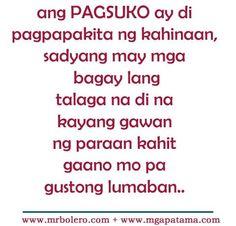 Patama tagalog quotes – Move On Quotes Filipino Quotes, Pinoy Quotes, Tagalog Love Quotes, Tagalog Quotes Patama, Tagalog Quotes Hugot Funny, Hugot Lines Tagalog Love, Happy Tuesday Quotes, World Quotes, Emo