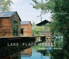 Lake/Flato houses : embracing the landscape