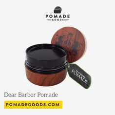Dear Barber Pomade is a medium hold, high shine water based pomade made for those classic cuts from contours, to side parts, pomps and slick backs. Mens Pomade, Barber, Barbershop