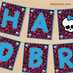 FREE Printable Monster High Birthday Banner
