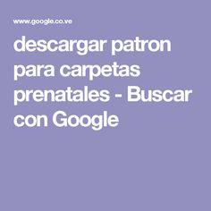 descargar patron para carpetas prenatales - Buscar con Google