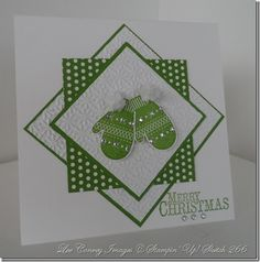 "card base = Shimmer White CS cut t5 x 10""- score at 5"".  Next layer i= Gumball Green - cut to 3 3/8"" square.  Next layer is embossed & cut to a 3 1/4"" square.  Then comes Good Cheer DSP cut to a 3"" square. Then a layer of Gumball Green, cut to 2 5/8"" square.  Finally the shimmer white embossed piece cut to a 2 1/2"" square.  Mittens are attached w/ dimensionals."