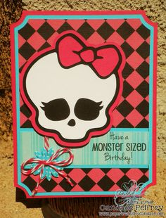 Paper Crafts by Candace: Monster High Birthday Card