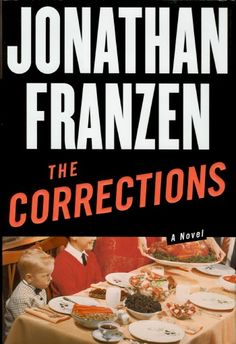 The Corrections - by JONATHAN FRANZEN