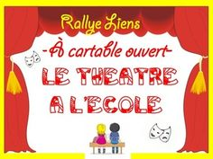 """Rallye-liens """"Le théâtre à l'école"""" Cycle 3, Drama, Activities, School, Expressions, French Immersion, Champs, Classroom Ideas, Communication"""