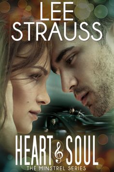 Cover Reveal - Heart & Soul - #3 The Minstrel Series!