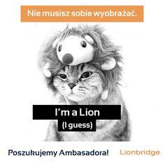 Obudź w sobie lwa. Wystarczy, że opiszesz swój pomysł na promocję Lionbridge na Twojej uczelni. Do wygrania program ambasadorski! Więcej szczegółów pod linkiem: http://www.pracuj.pl/praca/ambasador-lionbridge-poland-warszawa,oferta,4169845