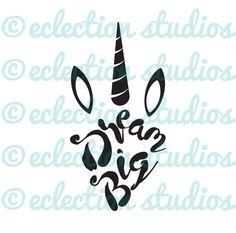 Unicorn SVG, Dream Big, free spirit, magical, unicorn head, word art SVG, DXF, eps, jpg, png file for silhouette/cricut die cutting machine