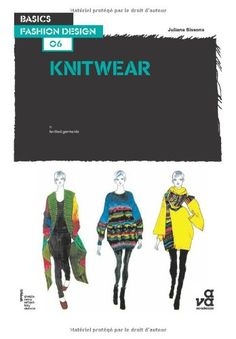 Basics Fashion Design 06: Knitwear by Juliana Sissons (Korean Edition)