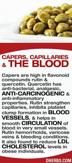 stepintomygreenworld.com  Benefits of Capers and the Blood