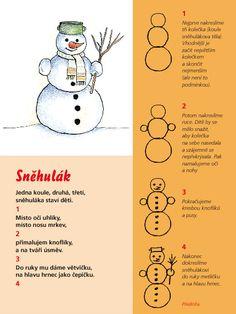 básničky sněhulák - Hledat Googlem Paper Birds, Diagram, Education, School, Winter, Crafts, Handmade, Sporty, Winter Time