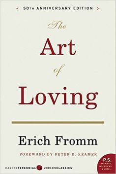 The Art of Loving: Erich Fromm: 9780061129735: Amazon.com: Books