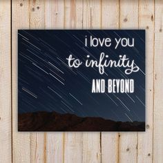 I Love You To Infinity And Beyond, night sky - Wall Art Decor Kids Bedroom Printable Digital Art INSTANT DOWNLOAD by doodlingpeapod on Etsy https://www.etsy.com/listing/240562322/i-love-you-to-infinity-and-beyond-night