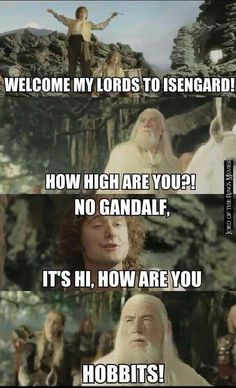 shop with The Lord Of The Rings Merhcandise Incredible! Love LOTR and Hobbit? Visit us: Incredible! Love LOTR and Hobbit? Visit us: Tolkien, Dessin Game Of Thrones, Fili Und Kili, Funny Jokes, Hilarious, Funniest Memes, Weed Funny, Drunk Memes, Nerd Memes