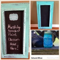 Painted in Vintage Furniture Paint™ 'Island Blue,' this old picture frame is now a chalkboard we use in one of our stores. Added some distressing for a vintage feel!