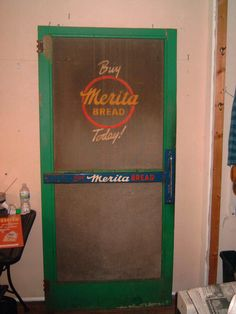 Merita Bread Screen Door from Country Store.  How cool this would be in my home....didn't know I had a bread store....:)