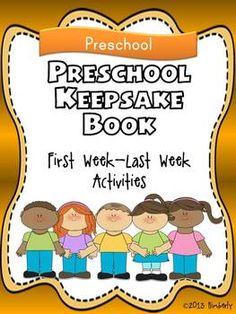 Preschool Keepsake Book (First Week-Last Week Activities)