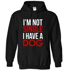 I have a dog T Shirt, Hoodie, Sweatshirt