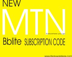 Ifeoluwaideas: NEW MTN BBLITE SUBSCRIPTION CODES