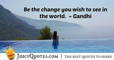 Enjoy these great . Check out our other awesome categories as well. Positive Saying - Gandhi
