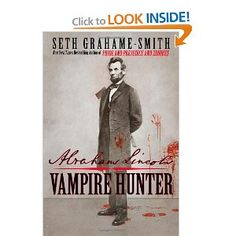 If you like your history with a little bit of fiction, this book is amazing!  Abraham Lincoln: Vampire Hunter