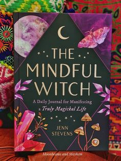The mindful witch / a daily journal for manifesting a truly magikal life book Wiccan, Magick, Witch Magazine, Grimoire Book, Witchcraft Books, Witchcraft For Beginners, Baby Witch, Angel Cards, Crystal Magic