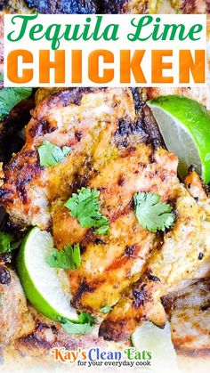 It is time to get your grill on with this zesty and delicious Tequila Lime Chicken. Also known as margarita chicken this chicken is marinated in tequila, lime, spices, garlic, and herbs. This is a fun summer grilling recipe. The flavor is so bright and even though it's made with tequila it is a family-friendly recipe! This recipe is great on its own, however, we love it in our favorite Mexican dishes, like a burrito, tacos, and burrito bowls! | @kayscleaneats #tequlialimechicken #chickenrecipe Clean Dinner Recipes, Beef Recipes For Dinner, Healthy Chicken Recipes, Clean Eating Recipes, Mexican Food Recipes, Mexican Dishes, Real Food Recipes, Healthy Eating, Turkey Recipes