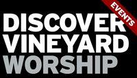 Vineyard Worship - Tried and True!