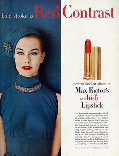 Publicité Vintage - Max Factor - Rouge à Lèvres 'Hi Fi' - Nancy Berg - 1956 Vintage Makeup Ads, Retro Makeup, Vintage Beauty, Vintage Ads, Retro Ads, Vintage Glam, Vintage Signs, Fifties Fashion, Retro Fashion